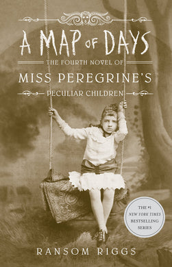 A Map of Days (Miss Peregrine's Home for Peculiar Children Book 4)