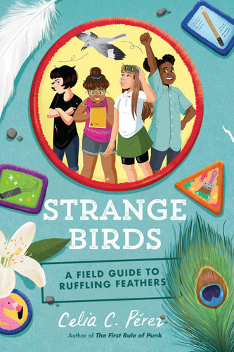 Strange Birds: A Field Guide to Ruffling Feathers