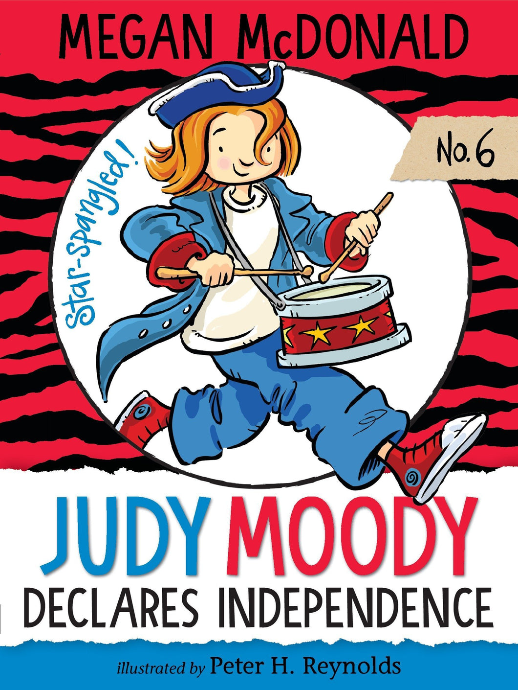 Judy Moody Declares Independence (Book 6)
