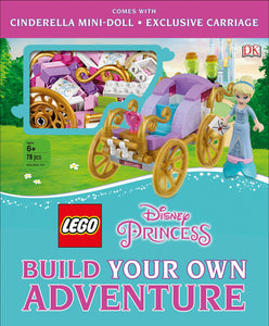 LEGO® Disney Princess: Build Your Own Adventure