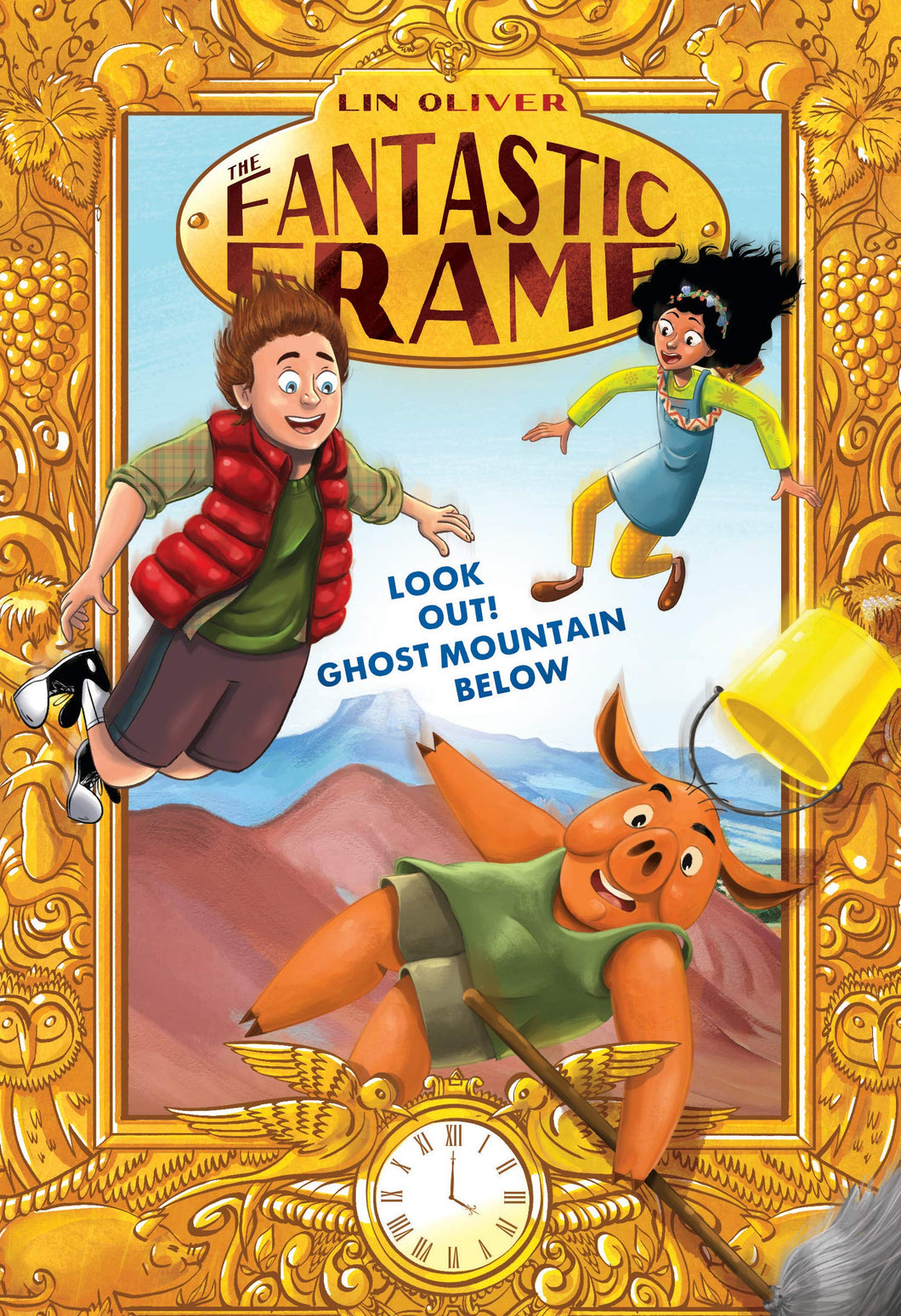 Look Out! Ghost Mountain Below (Fantastic Frame Book 4)
