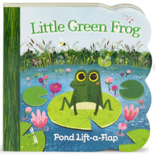 Load image into Gallery viewer, Little Green Frog: Lift-a-Flap Board Book