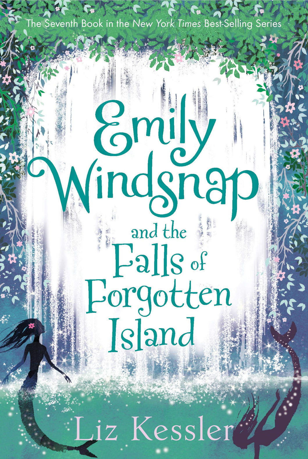 Emily Windsnap and the Falls of Forgotten Island (Book 7)