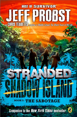 Shadow Island: The Sabotage (Stranded Book 5)