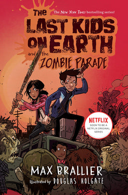 The Last Kids on Earth and the Zombie Parade (Book 2)