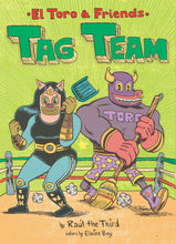Load image into Gallery viewer, Tag Team (El Toro and Friends)