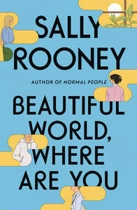 Beautiful World, Where Are You: A Novel
