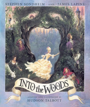 Into the Woods (Illustrated Edition)
