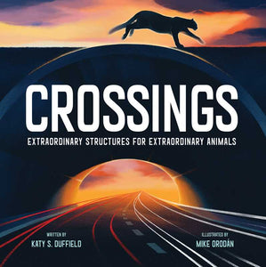Crossings Extraordinary Structures for Extraordinary Animals