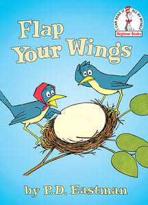 Flap Your Wings (Dr. Seuss Beginner Books)