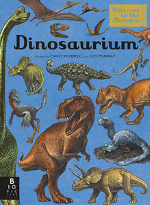 Dinosaurium: Welcome to the Museum