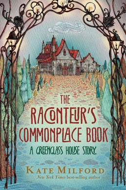 The Raconteur's Commonplace Book (Greenglass House Book 5)