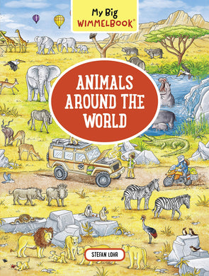 My Big Wimmelbook―Animals Around the World