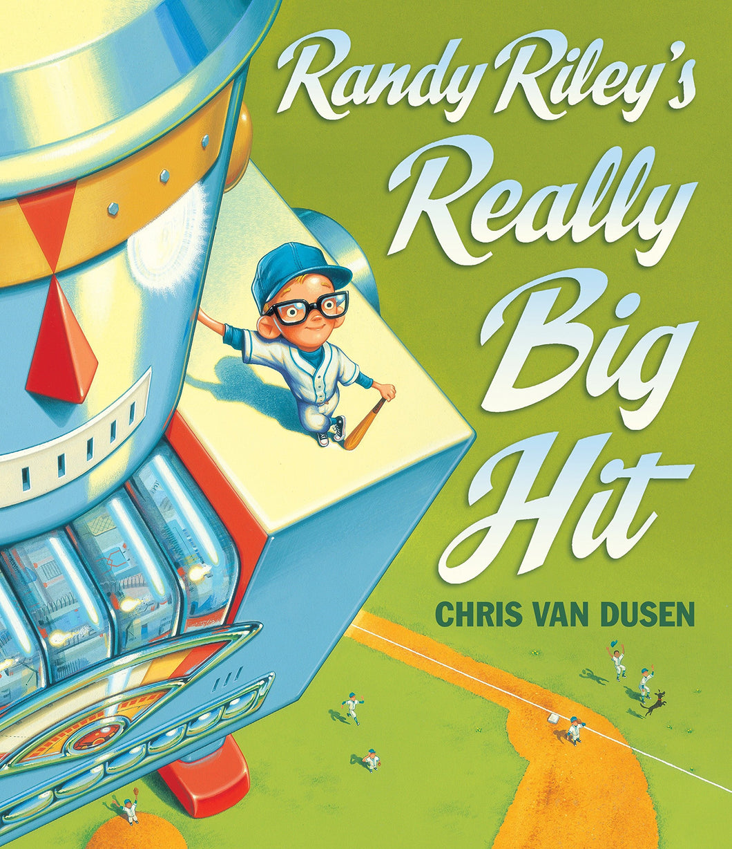 Randy Riley's Really Big Hit