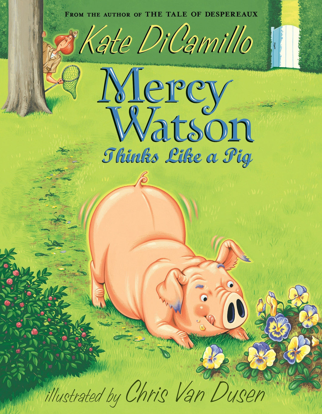 Mercy Watson Thinks Like a Pig (Book 5)