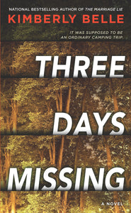 Three Days Missing: A Novel of Psychological Suspense
