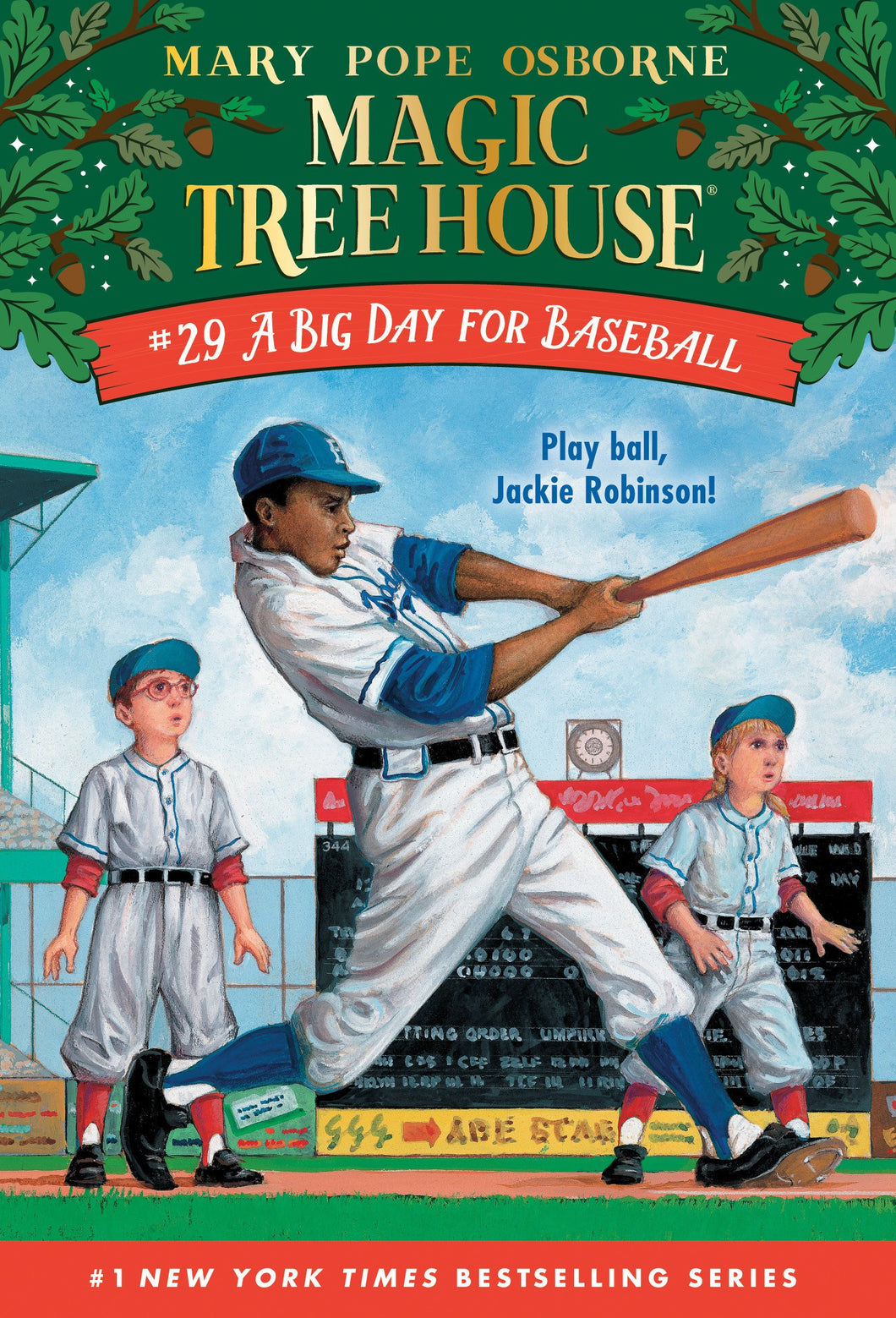 A Big Day for Baseball (Magic Tree House, No. 29)
