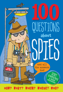 100 Questions About Spies