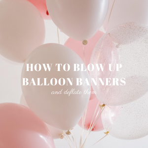 How To Blow Up Balloon Banners