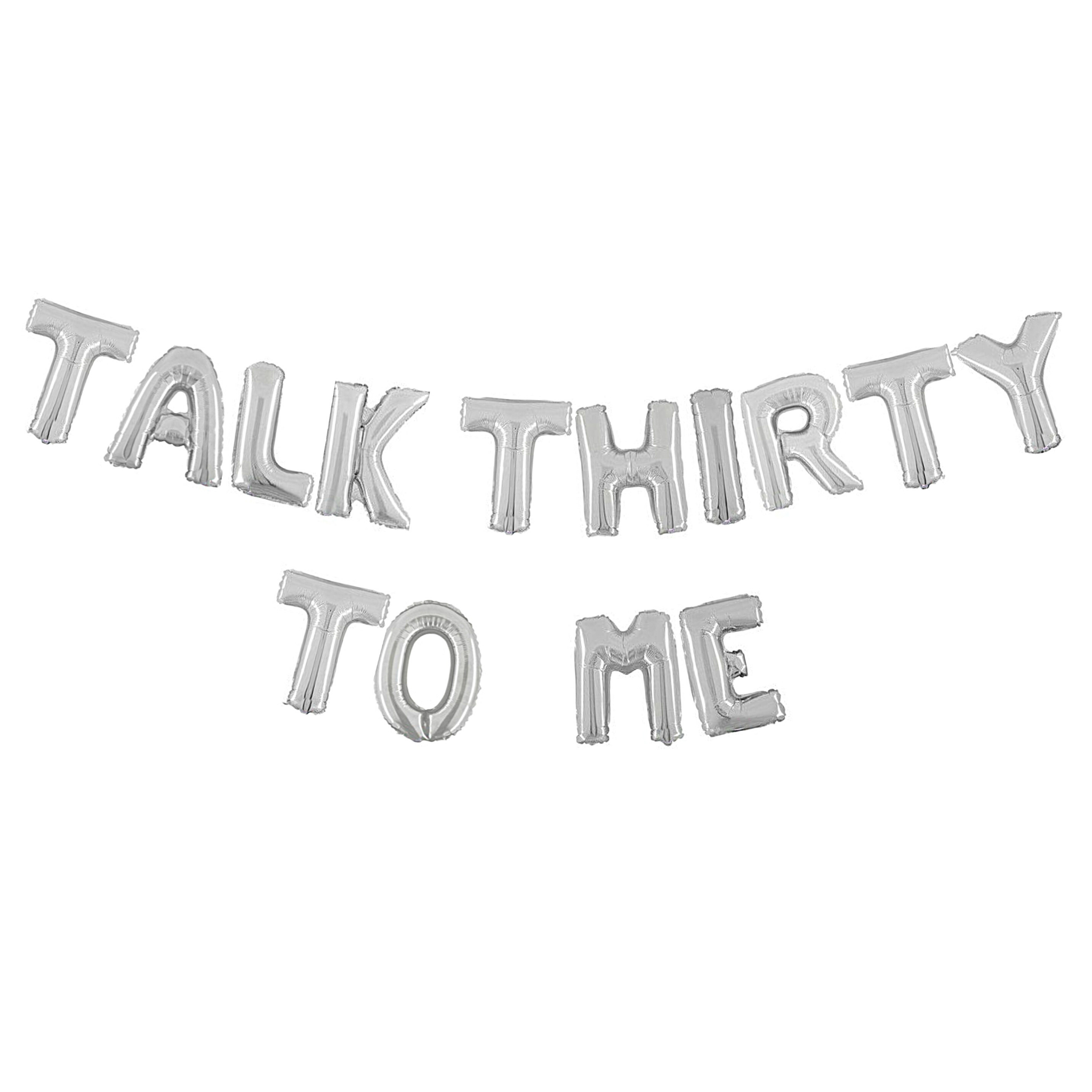 Silver Talk Thirty To Me Air-Filled Balloon Banner Kit.