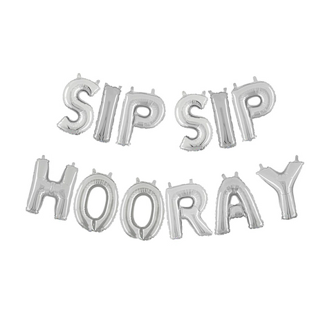 Silver Sip Sip Hooray Air-Filled Balloon Banner Kit.