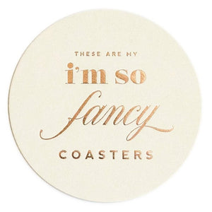I'm so fancy paper coasters available at Uncommon Party Co.