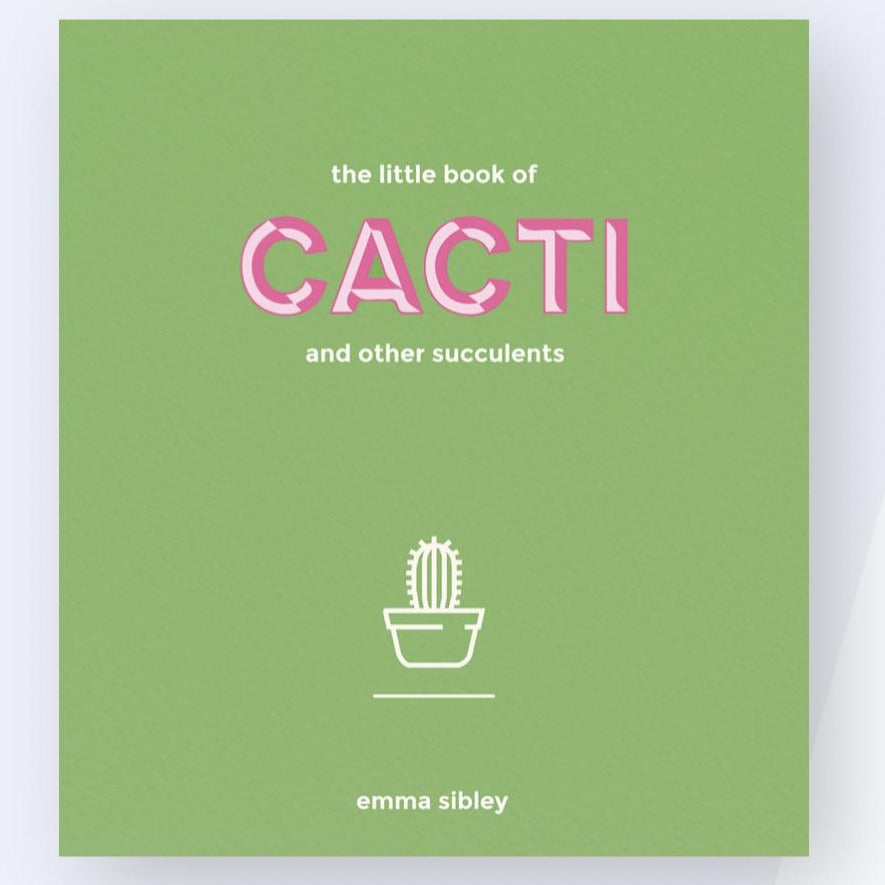 EMMA SIBLEY - The little book of Cacti