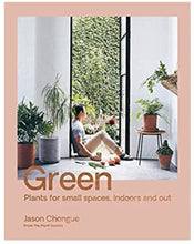 Load image into Gallery viewer, GREEN - Plants For Small Spaces and Indoors and Out
