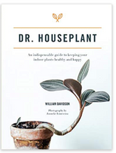 Load image into Gallery viewer, DR HOUSEPLANT - An indispensable guide to keeping your houseplants happy