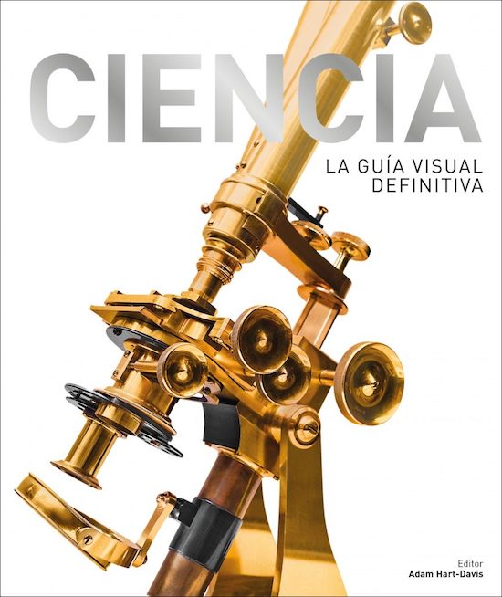 Ciencia. La Guía Visual Definitiva