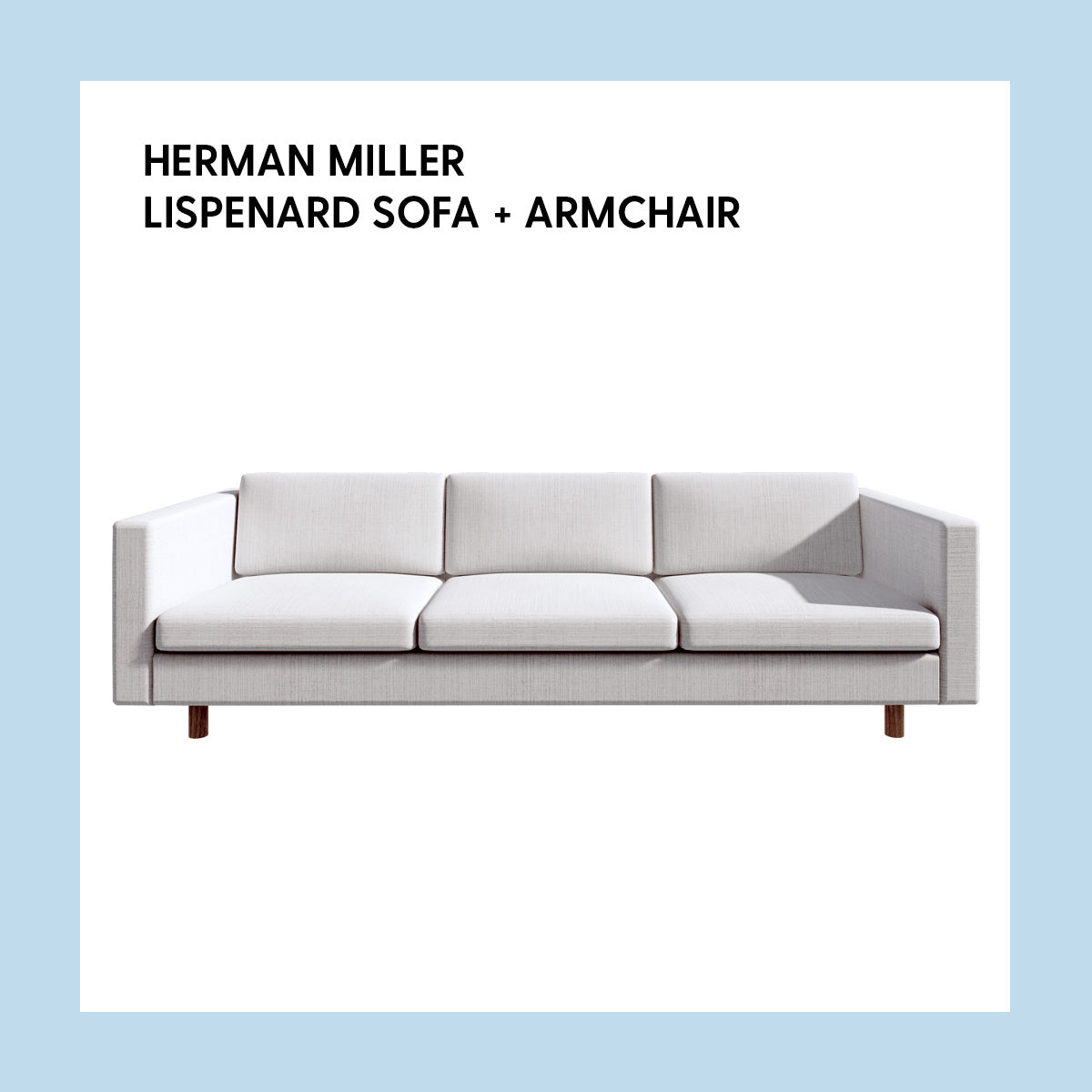 Herman Miller Lispenard Sofa + Armchair