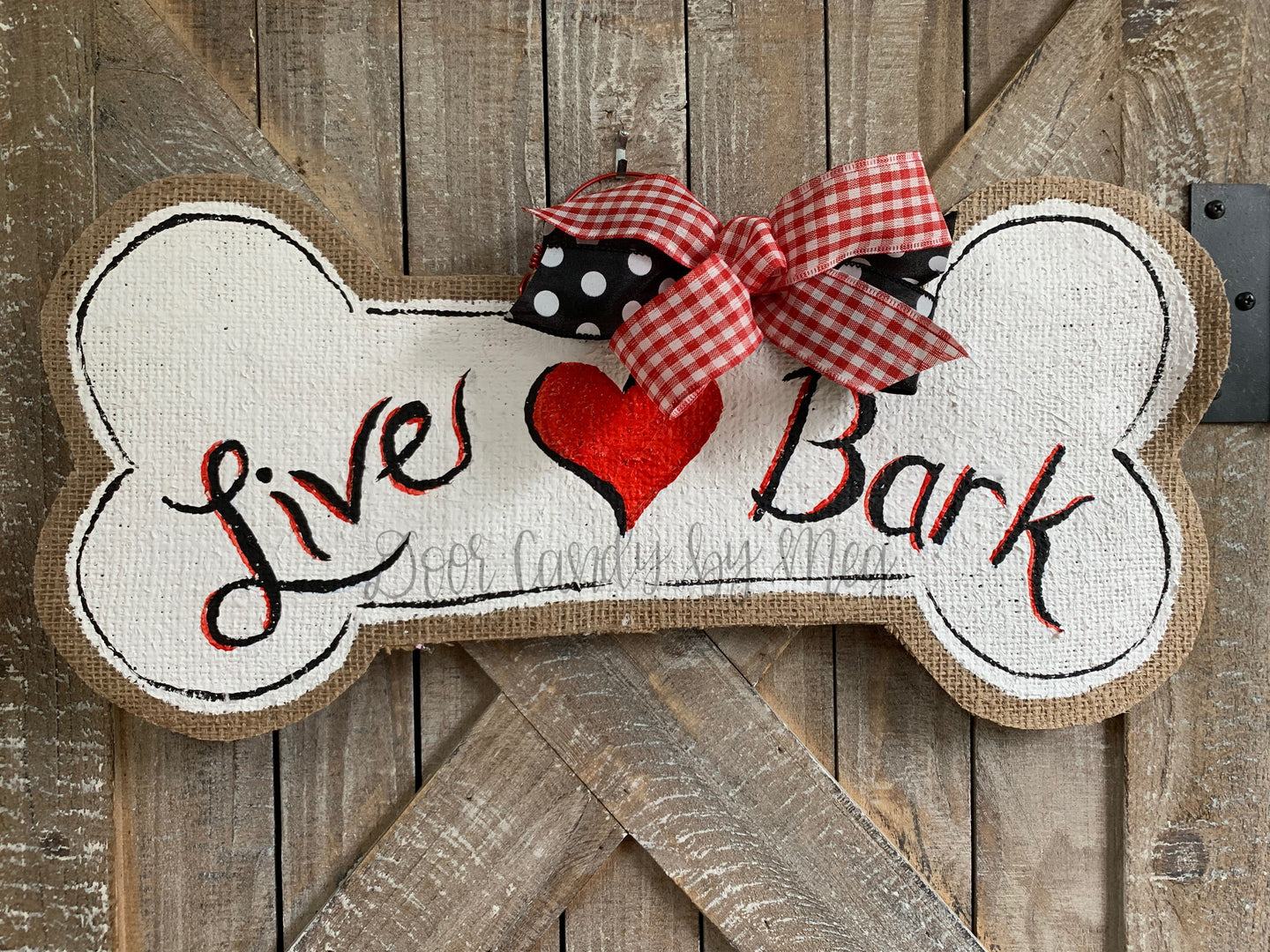 Dog Bone Door Hanger - Live Love Bark