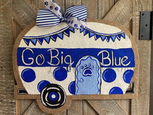 Go Big Blue Camper Door Hanger