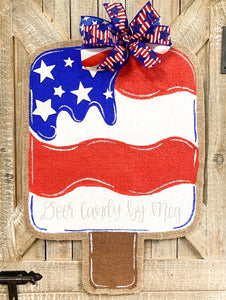 Fourth of July Burlap Door Hanger - Red, White and Blue Popsicle