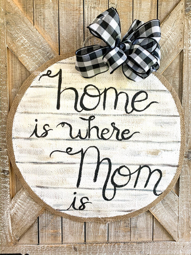 Home is Where Mom Is Shiplap Door Hanger