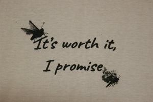 Its worth it, Tee