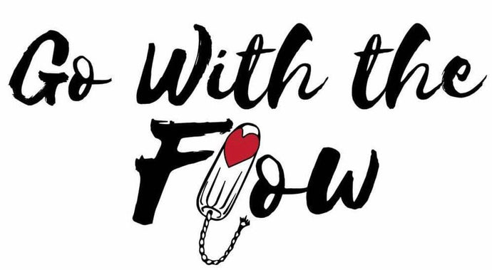 Go With the Flow: Because Menstruation Should Not Stop Education. Period.
