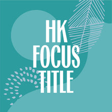 Load image into Gallery viewer, HK Focus Title Typeface