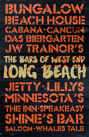 The Bars of West End Long Beach Wooden Plank Replica Sign