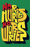 No Hurries, No Worries