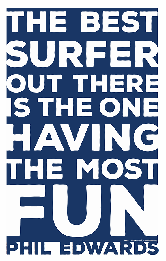Phil Edwards Surf Quote