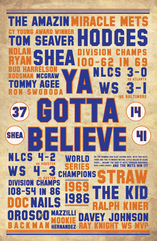 New York Mets- Ya Gotta Believe
