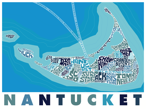 Nantucket Type Map Poster