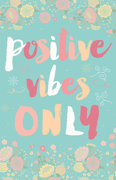 Only Positive Vibes For Everyone Find More Positive: Positive Vibes Only Illustration