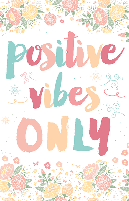Positive Vibes Only Illustration