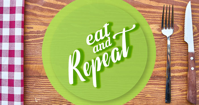 eat and repeat