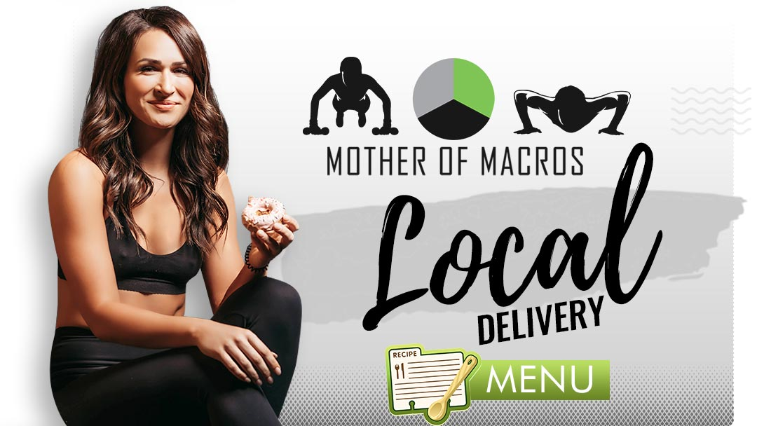 MOther of macros Local delivery menu