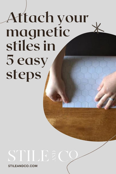How to Attach your Magnetic Stiles in 5 Easy Steps!