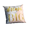 Dream Big Pillow Case - Mandaue Foam