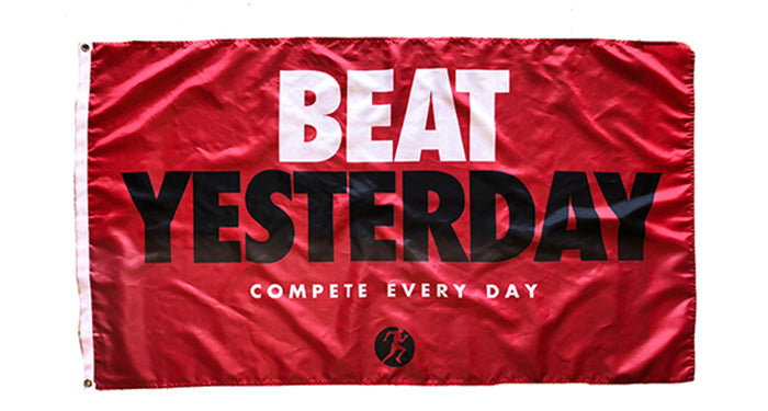 Beat Yesterday Flag